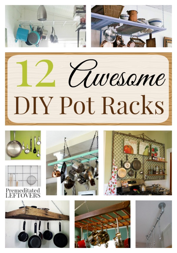 12 Awesome DIY Pot Racks