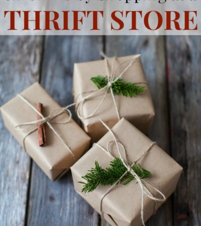 12 Tips for Saving on Gifts by Shopping at a Thrift Store
