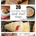 20 Gluten Free Quick Bread Recipes