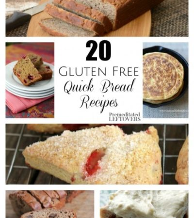 20 Gluten-Free Quick Bread Recipes- These yummy bread recipes don't require waiting for yeast to rise. You will love all of the sweet and savory options.