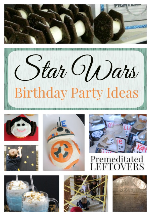 tar Wars Birthday Party Ideas- These amazing Star Wars themed decorations, games, and menu ideas are perfect for a birthday party or movie release party.