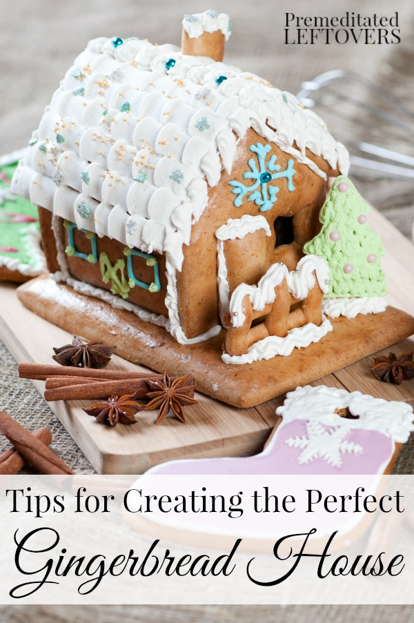 Tips for Creating the Perfect Gingerbread House- These tips will show you what it takes to build a gingerbread house that stays together and looks great!