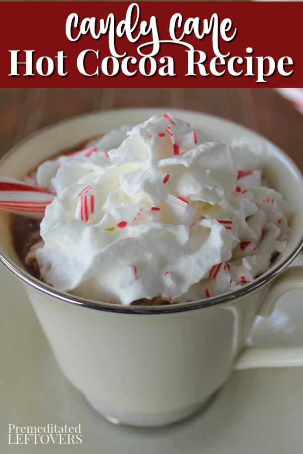 Candy Cane hot cocoa is an easy peppermint hot chocolate recipe. This recipe is made using crushed candy canes and dark chocolate.