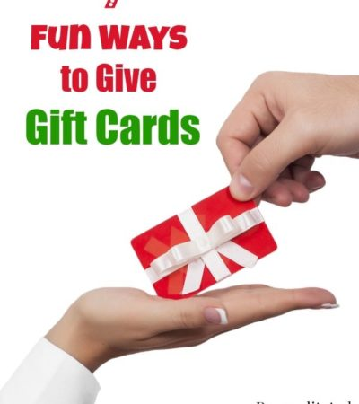 7 Fun Ways to Give Gift Cards- Gift cards don't have to feel impersonal. These fun ideas will add a personal touch to the gift cards you give this year.