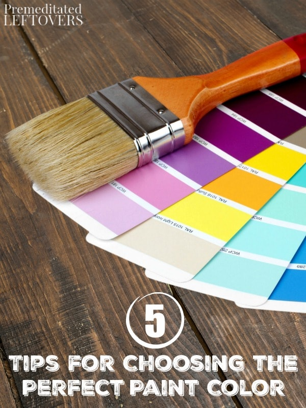 5 Tips for Choosing the Perfect Paint Color- Picking the right paint color for your walls can be tricky. Make the job a little easier with these great tips.