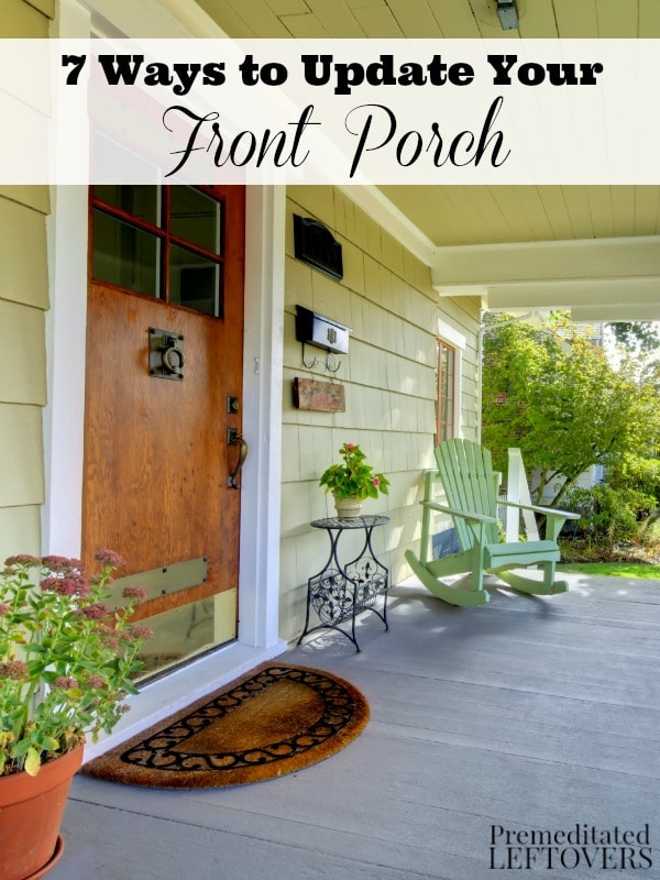 7 Ways To Update Your Front Porch