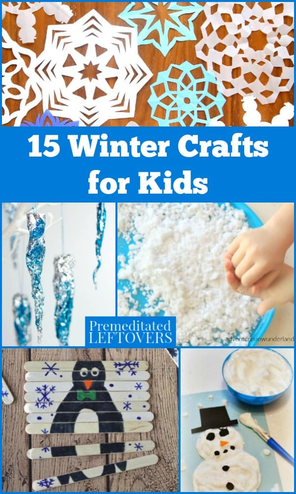 15 Winter Crafts For Kids Fun And Easy Winter Themed Projects For