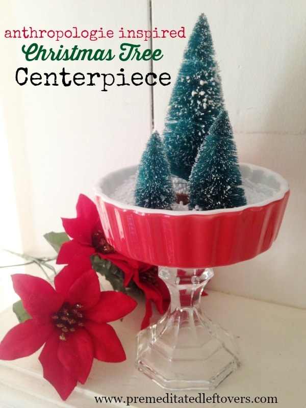 Anthropologie Inspired Christmas Tree Centerpiece- This darling Christmas tree centerpiece is similar to those at Anthropologie but will cost much less!