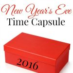 How to Make a New Year's Eve Time Capsule - a fun New Year's Eve Activity for the family