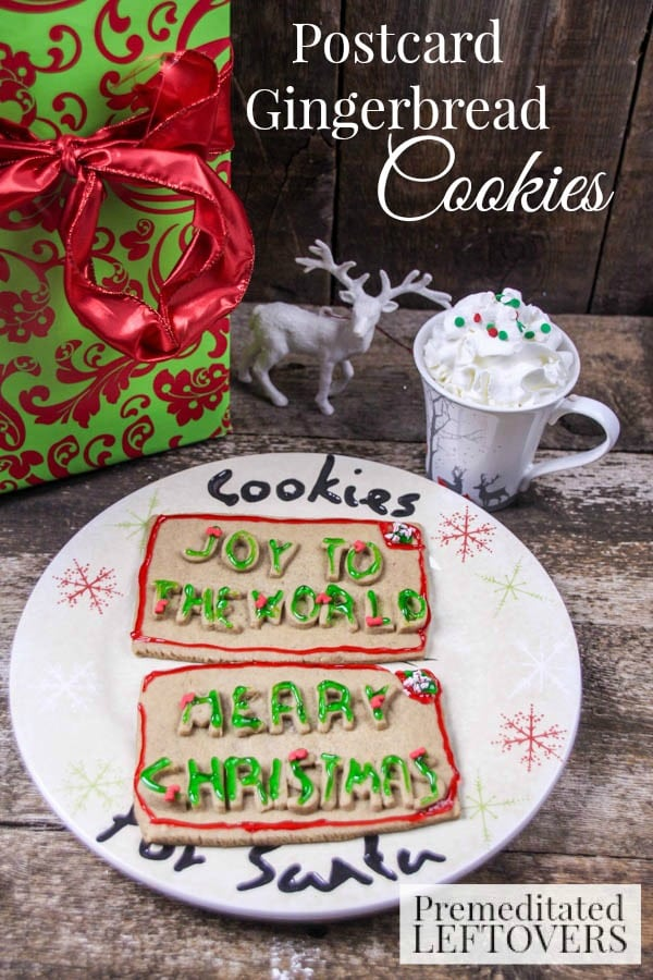 Postcard Gingerbread Cookies- These gingerbread postcards are festive and fun to personalize. Don't forget to leave a few of these cookies out for Santa!