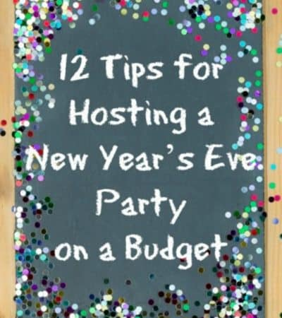 Tips for hosting a New Year's Eve Party on a Budget