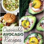 Craveable Avocado Recipes- Looking for new ways to enjoy avocados? Check out these recipes for avocado salads, avocado soups, and even avocado brownies!