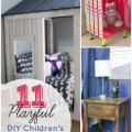 11 DIY Kid's Furniture Projects- Here are 11 kid's furniture pieces you can build yourself. They are inexpensive and include easy to follow tutorials.