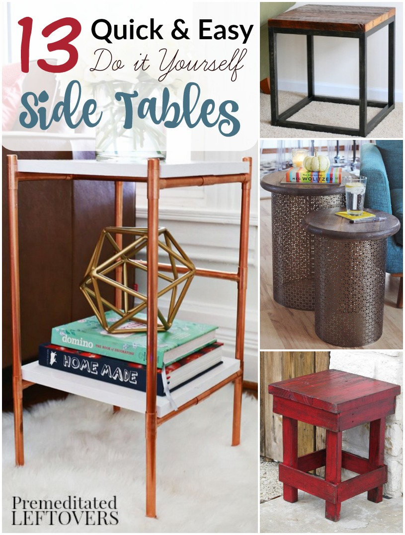 13 quick and easy diy side tables for Easy tables to make