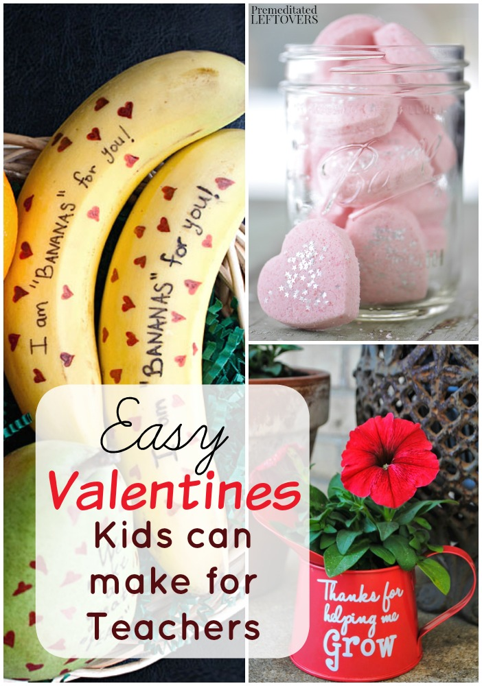 Easy Valentines Kids Can Make For Their Teachers .