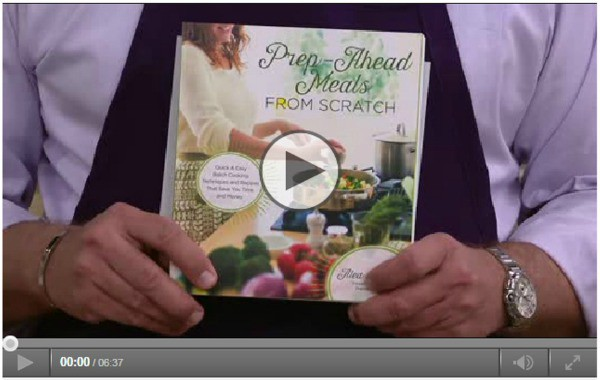 Prep Ahead Meals Sfrom Scratch: Sharing Recipes From My Cookbook With David  Of In