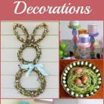 15 DIY Easter Decorations