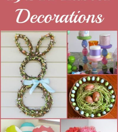 15 DIY Easter Decorations - Homemade Easter decor ideas and inspiration for decorating your home for Easter on a Budget.