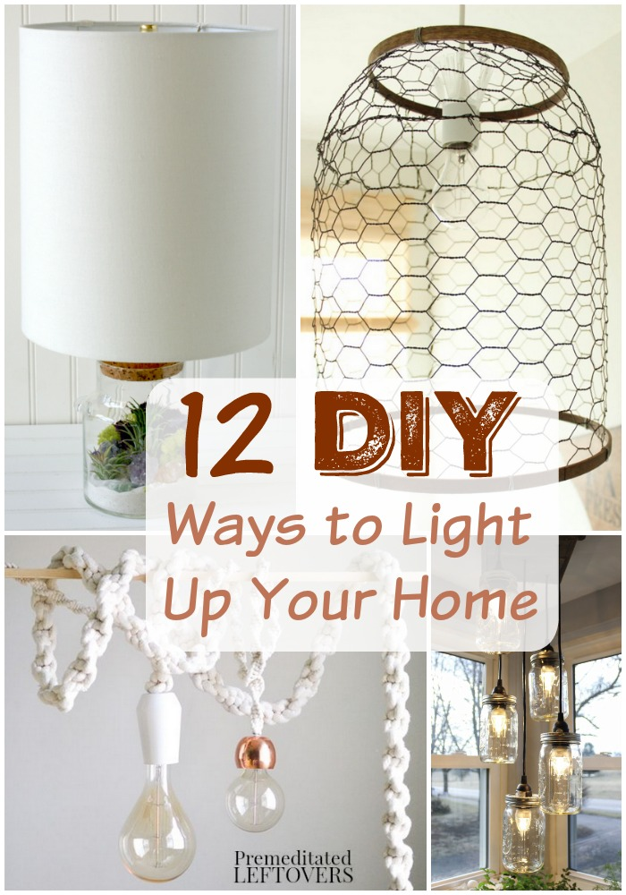 12 DIY Light Fixtures and Lamps