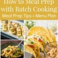 How to Meal Prep with Batch Cooking - 1 hour weekly meal prep session + menu plan