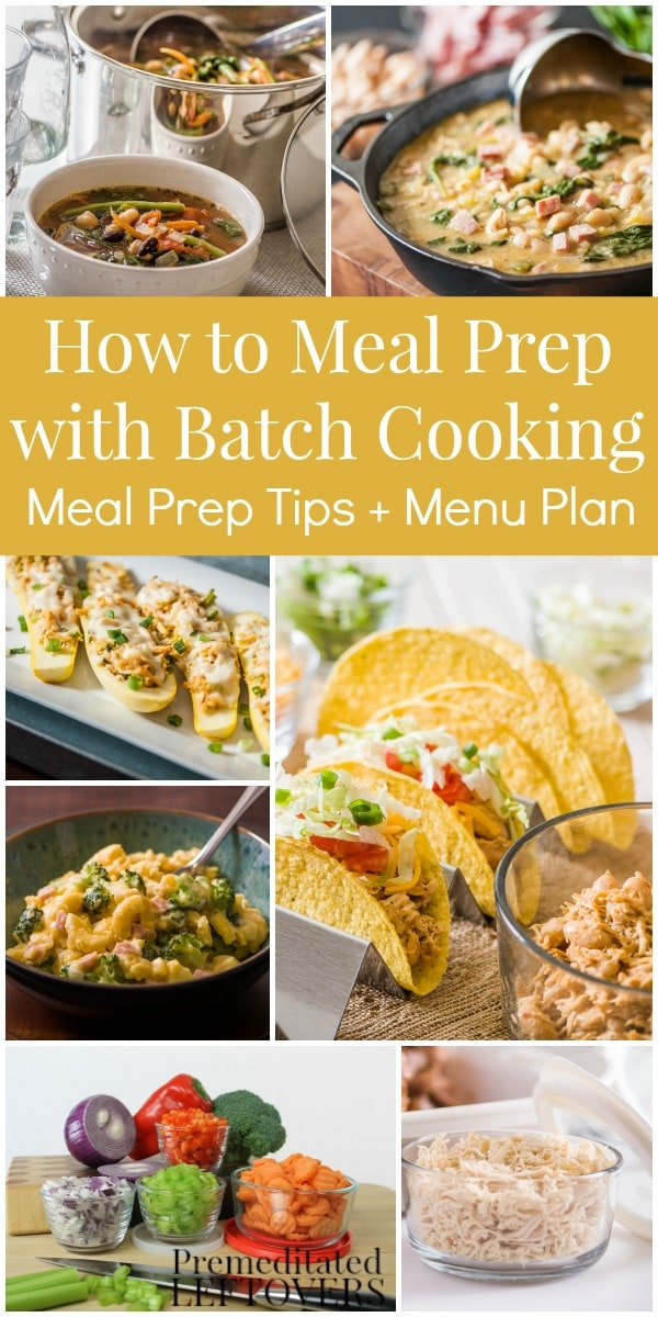 Once a Week Meal Prep with Batch Cooking - How to prep recipes for a week's worth of dinners by batch cooking key ingredients and prepping vegetables ahead of time. Includes break down of meal prep session and menu plan.