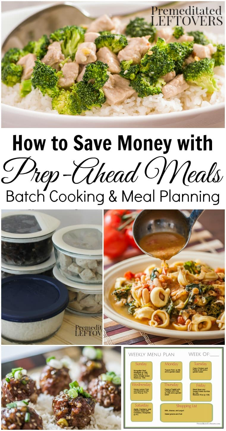 How to Save Money with Prep-Ahead Meals from Scratch, Batch Cooking, and Meal Planning