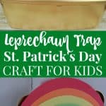 Leprechaun Trap made using a diaper wipe container, construction paper rainbow and cotton ball clouds