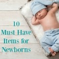 10 Must-Have Items for Newborns- Whether you are a mom-to-be or wanting to buy gifts for one, here are 10 essential items for newborns and new moms.