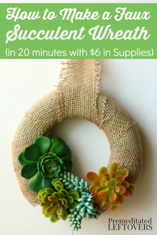 How to Make a Faux Succulent Wreath - You only need 20 minutes and $6 in supplies to make a succulent wreath using this tutorial.