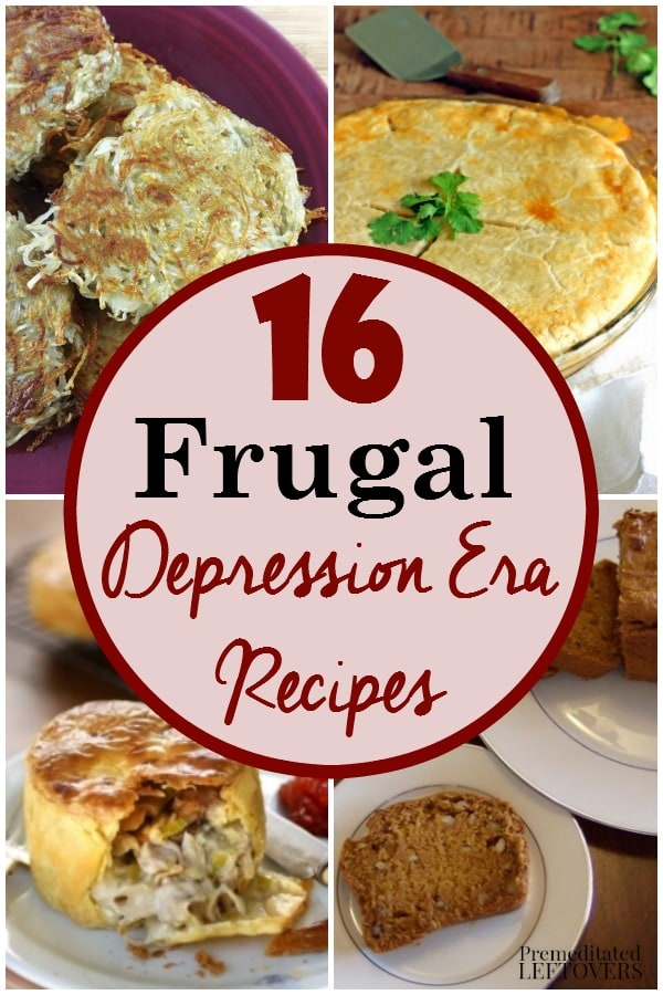 16 Frugal Depression Era Recipes to Help Stretch Your