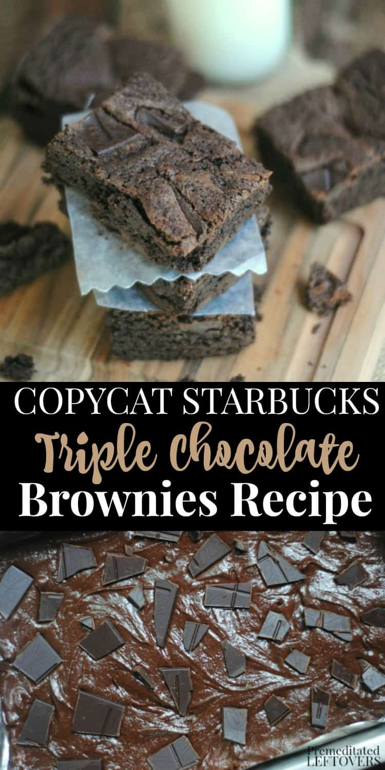 Copycat Starbucks Triple Chocolate Brownies Recipe made with chocolate chips and a candy bar.