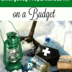 How to Create an Emergency Preparedness Kit on a Budget- An emergency preparedness kit could save your life one day. Build one on a budget with these tips.