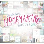 The Ultimate Homemaking Resource Bundle