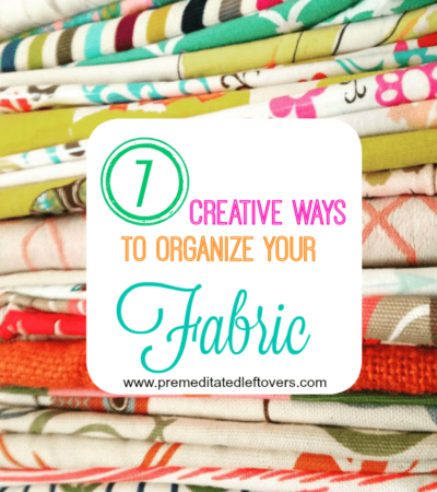 7 Creative Ways to Organize Your Fabric- Are you a fabric hoarder? These organization tips will prevent those pretty prints from making a mess of your home!