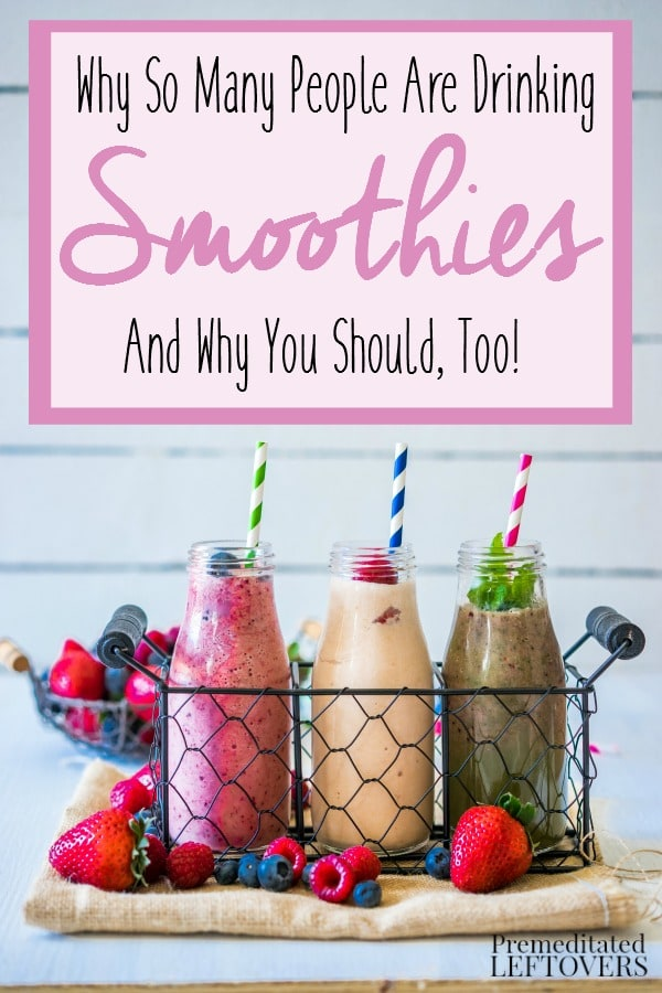 Why You Should Be Drinking Smoothies- Get out your blender! Here are 5 reasons why drinking smoothies with fresh fruit and veggies is good for your health.