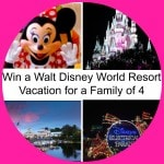 Enter to Win a Walt Disney World Resort Vacation for a Family of 4