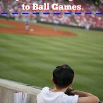 Tips for Taking Kids to Ball Games