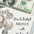How to Budget Money with 10 Simple Hacks- With a little work and planning you can build a working budget for your family. Learn how with these money hacks.