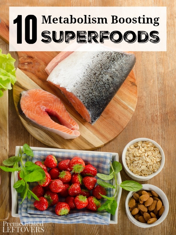 10 Metabolism Boosting Superfoods- Do you need to kick start you health and fitness goals? These nutrient-dense foods will give your metabolism a boost!