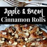 Apple and Bacon Cinnamon Rolls Recipe