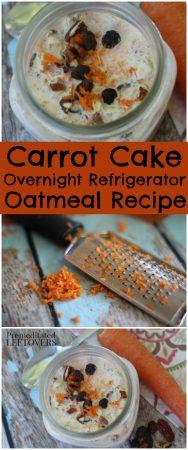 Carrot cake Overnight Refrigerator oatmeal Recipe