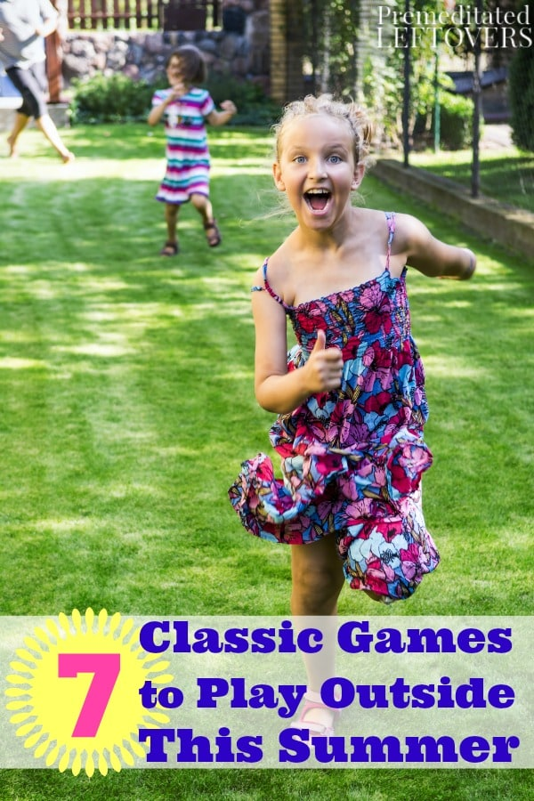 7 Classic Games To Play Outside This Summer
