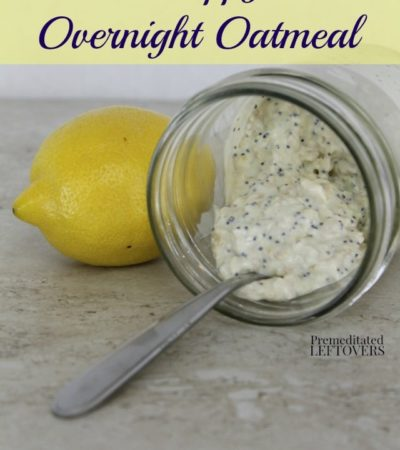 Lemon Poppy Seed Overnight Oatmeal- This lemon poppy seed oatmeal is a delicious breakfast recipe that uses just 5 simple ingredients. It's so easy to make!