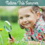 7 Ways for Kids to Explore Nature This Summer