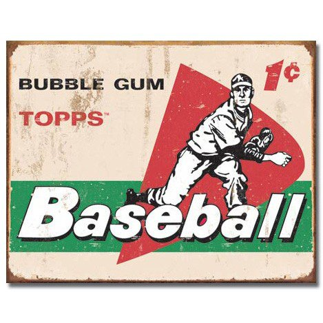 Vintage Metal Signs to Make You Feel Nostalgic- topps baseball