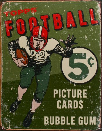 Vintage Metal Signs to Make You Feel Nostalgic- topps football