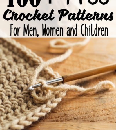 100 Free Crochet Patterns for Men, Women, and Children- This is the ultimate list of free crochet patterns for men, women, and children.