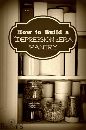 How to save money with a depression era pantry