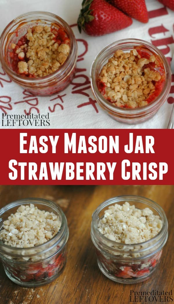 Strawberry Crisp recipe made inside 4-ounce mason jars.