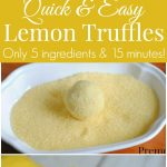 Quick and Easy Lemon Truffles Recipe - Only 5 ingredients and 15 minutes to make